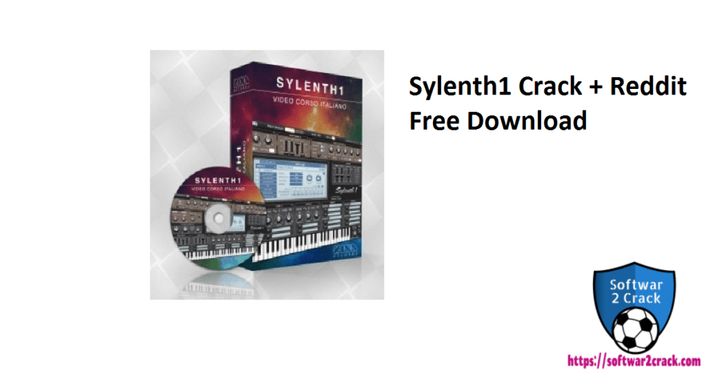 Sylenth1 Crack + Reddit Free Download