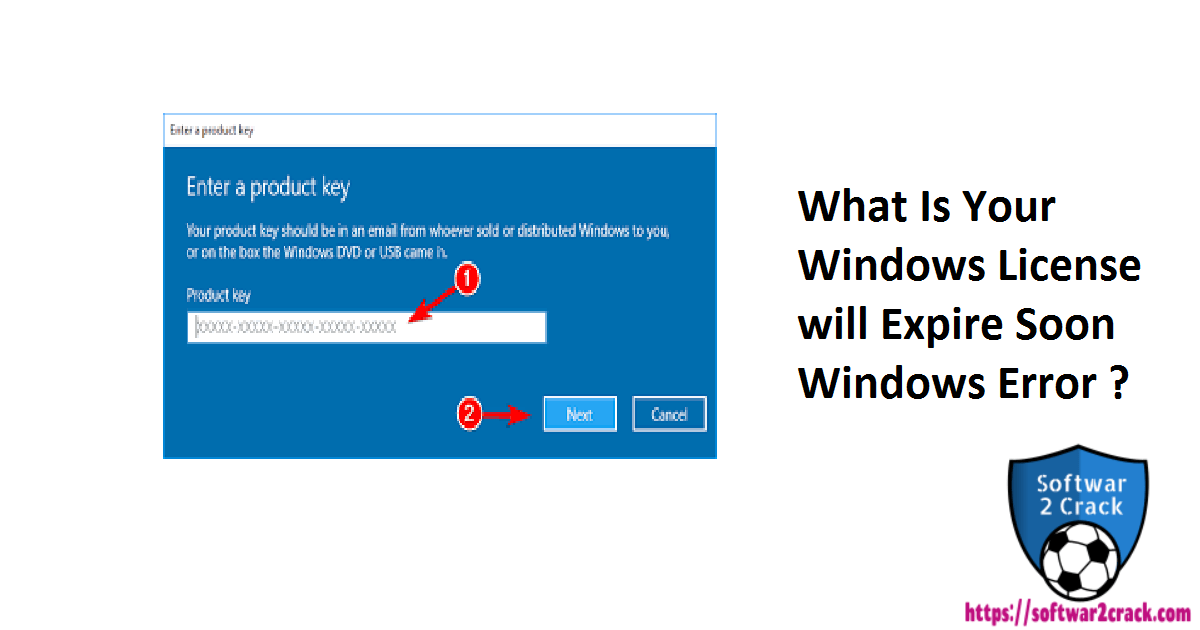What Is Your Windows License will Expire Soon Windows Error