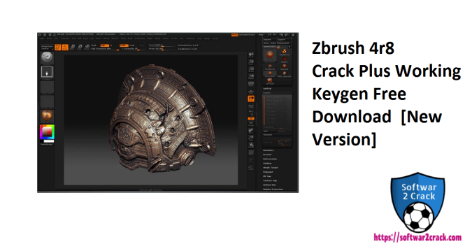 Zbrush 4r8 Crack Plus Working Keygen Free Download  [New Version]
