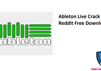 Ableton Live Crack + Reddit Free Download