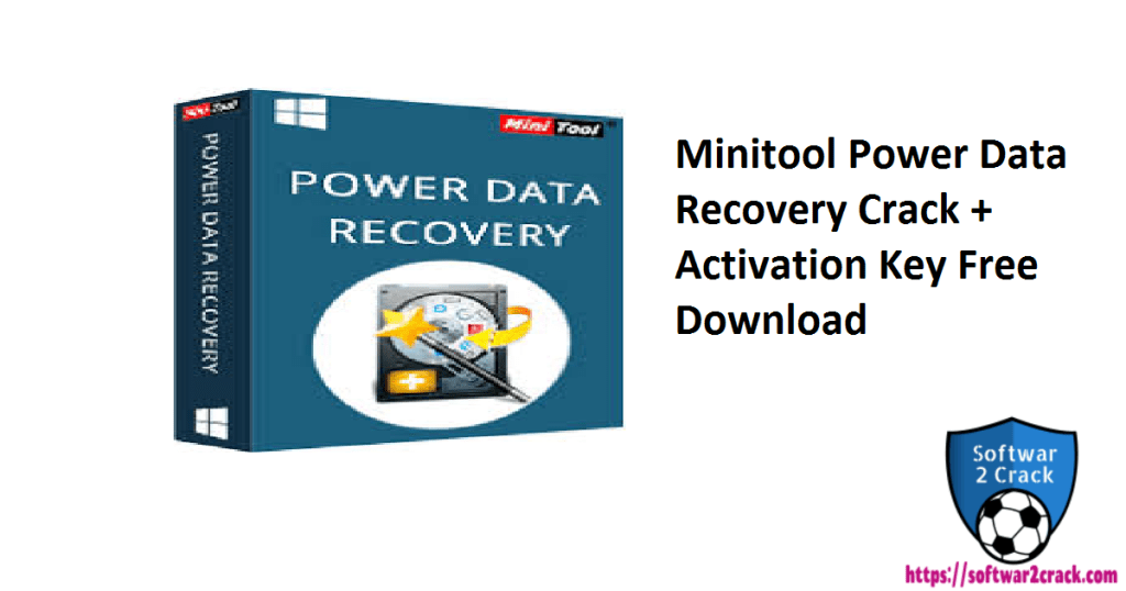 Minitool Power Data Recovery Crack + Activation Key Free Download