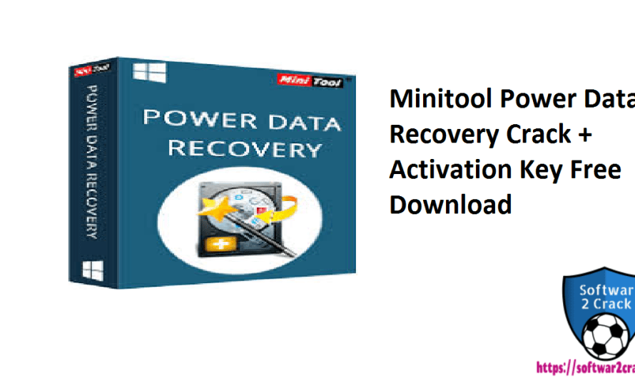 Minitool Power Data Recovery 9.1.1 Crack + Activation Key Free Download 2021
