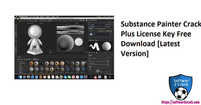 Substance Painter Crack Plus License Key Free Download [Latest Version]