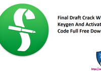 Final Draft Crack With Keygen And Activation Code Full Free Download