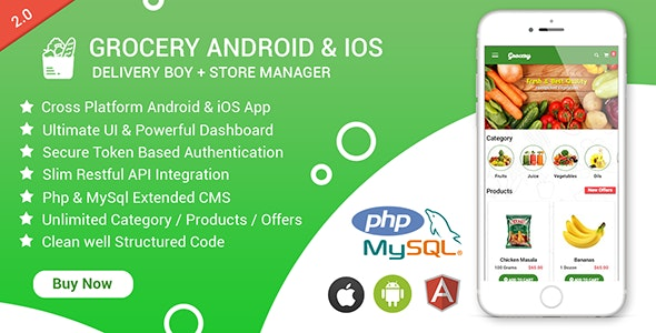 Grocery Android & iOS App with Delivery Boy and Store Manager App With CMS v2.4