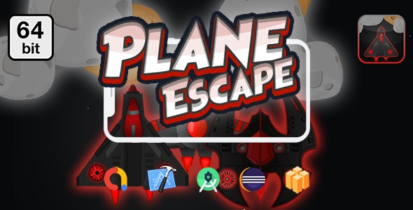 Planes Escape 64 bit - Android IOS With Admob