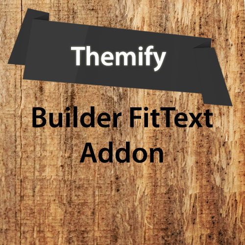Themify Builder FitText Addon 2.0.1