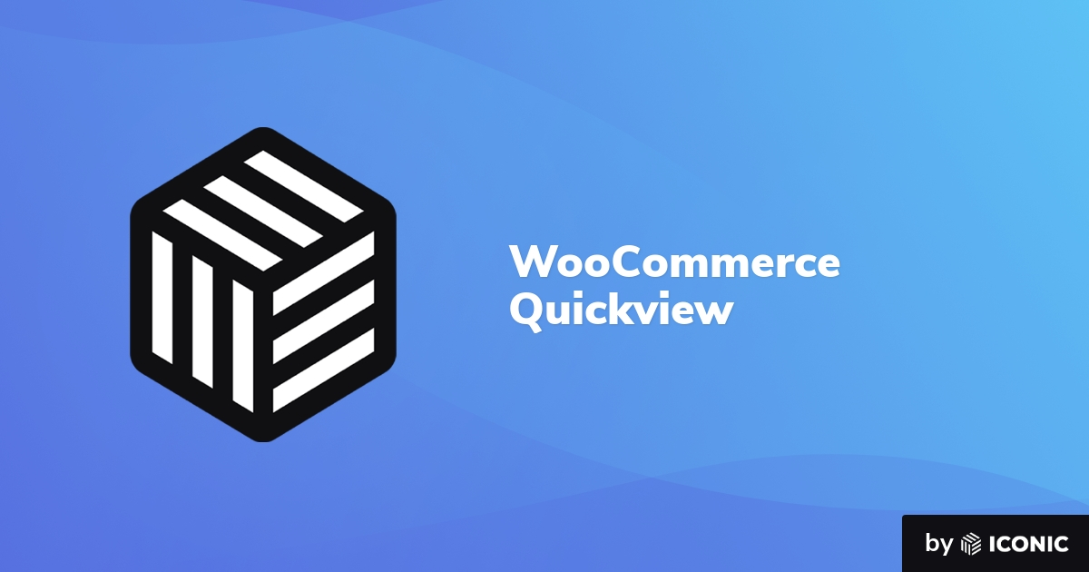 WooCommerce Quickview – Iconic 3.4.12