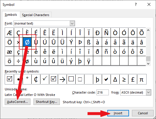 Select the O with slash symbol and click on the AutoCorrect button