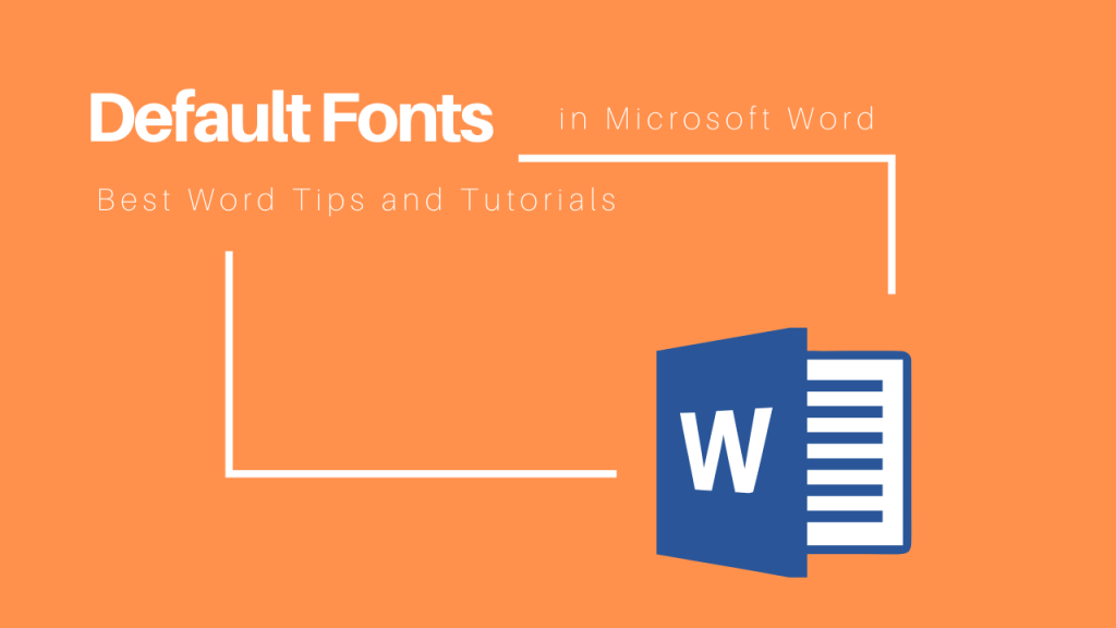 change default fonts in Microosft Word