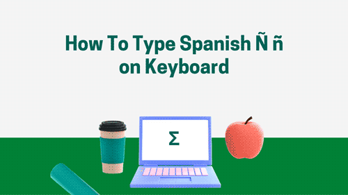 how to type Spanish n with a Tilde