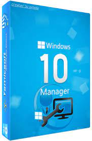 Windows 10 Manager Crack 3.4.5 + Keygen 2021 [Latest] Free