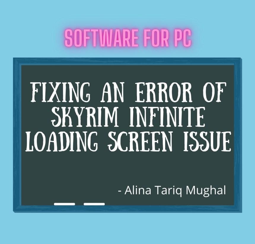 Skyrim Infinite Loading Screen
