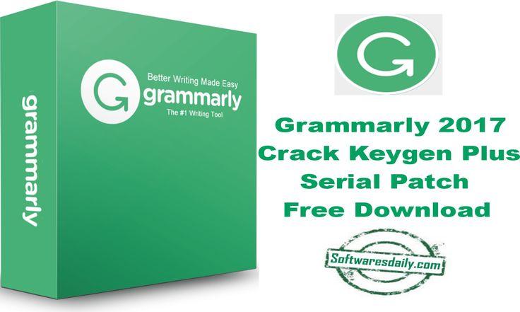 Grammarly 2017 Crack Keygen Plus Serial Patch Free Download