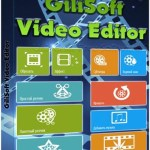 GiliSoft Video Editor 8.0.0 Serial Key & Crack Final Download