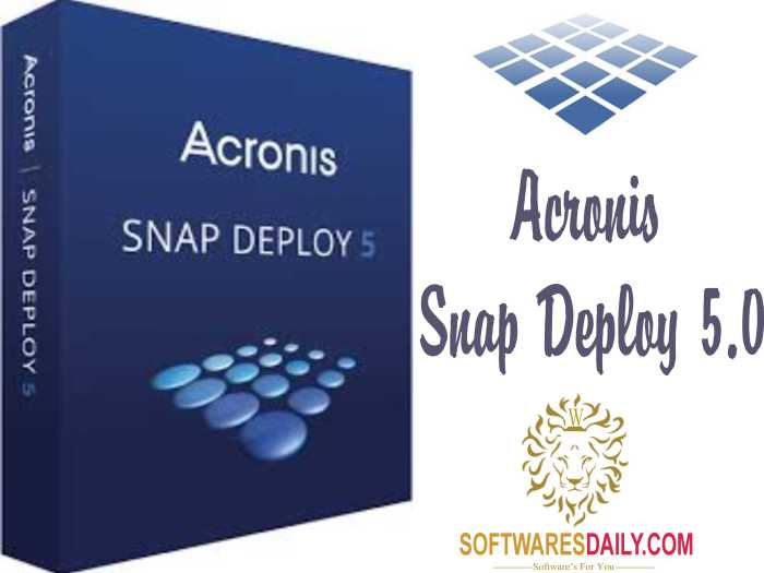 Acronis Snap Deploy 5.0 Crack Serial Key Free Download