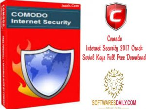 Comodo Internet Security 2017 Crack Serial Keys Full Free Download
