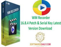 WM Recorder 16.8.4 Patch & Serial Key Latest Version Download