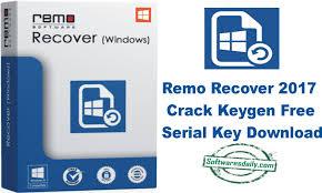 Remo Recover 2017 Crack Keygen Free Serial Key Download