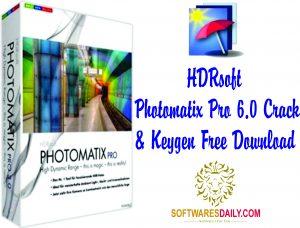 HDRsoft Photomatix Pro 6.0 Crack & Keygen Free Download