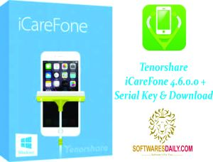 Tenorshare iCareFone 4.6.0.0 + Serial Key & Download