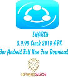 SHAREit 3.9.98 Crack 2018 APK For Android Full New Free Download