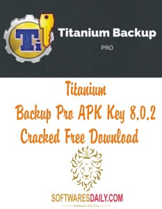 Titanium Backup Pro APK Key 8.0.2 Cracked Free Download