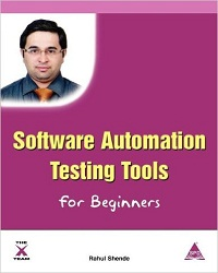 Software Automation Testing Tools For Beginners By Rahul Shende