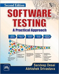 Software Testing A Practical Approach By Abhishek Desai