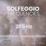 Solfeggio Frequencies - 285 Hz CD