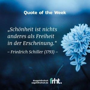 Quote of the Week |Schönheit –Friedrich Schiller |So geht Freiheit |Jan Stiewe