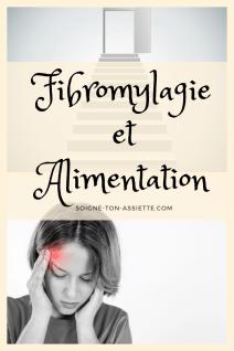 Soigner la Fibromyalgie par l'Alimentation : Ce qu'il faut