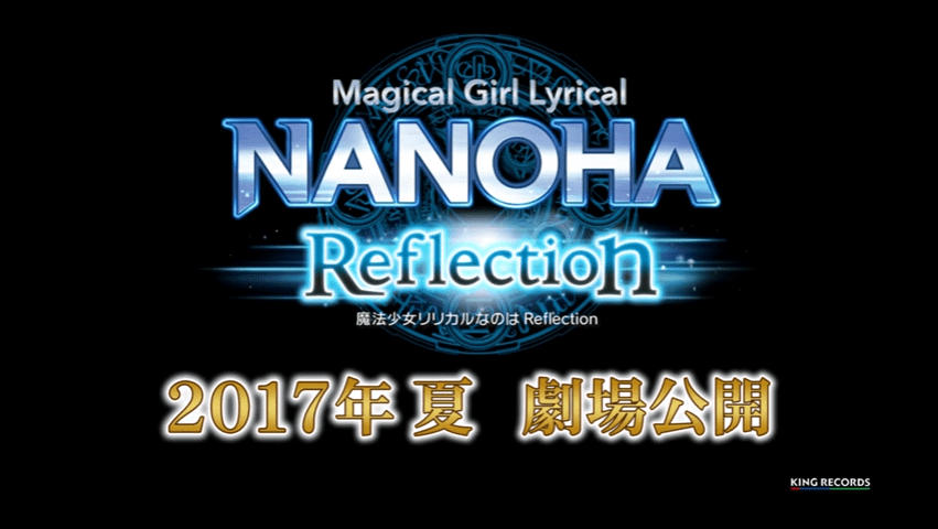 Magical Girl Lyrical Nanoha Reflection anime project will be a 2-part film