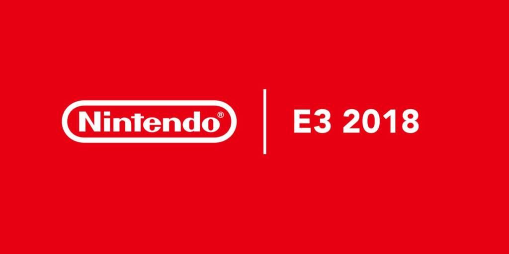 E3 2018: Nintendo Highlights