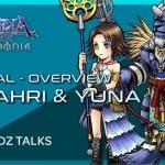 - 攻略動画 - DFFOO – Global – Kimahri & Yuna Overview