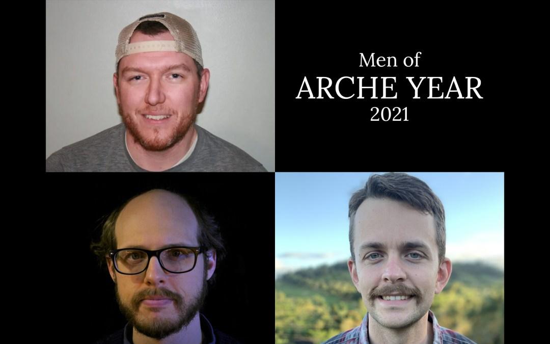 Men of Arche Year 2021 Eddy Skripko, Jeffrey Lucas Jr, Joshua Bowers Eno