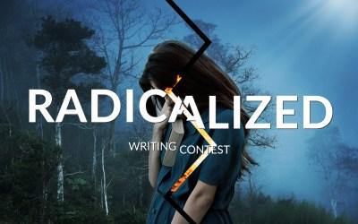Radicalized: June Writing Contest