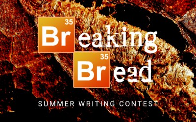 Summer Short Story Contest: Breaking of Bread