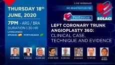 Webinar SOLACI | Angioplastia de Tronco de la Coronaria Izquierda 360°: Caso, Técnica y Evidencia