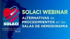 Webinar SOLACI - 11/07 - Alternativas de Procedimientos en las Salas de Hemodinamia