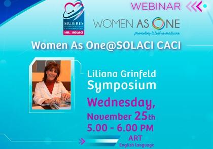 Webinar Women As One@SOLACI-CACI - Liliana Grinfeld Symposium