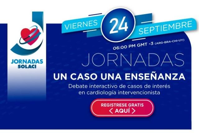 24/09 | Webinar Jornadas SOLACI - Un caso una enseñanza: debate interactivo de casos clínicos de interés en cardiología intervencionista