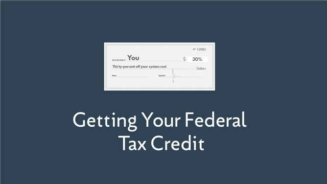 Getting Your Federal Tax Credit