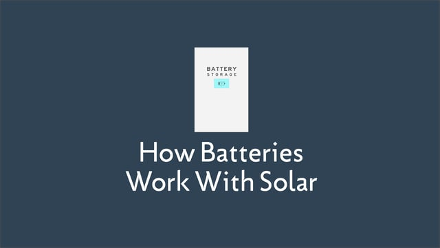 How Batteries Work with Your Solar System