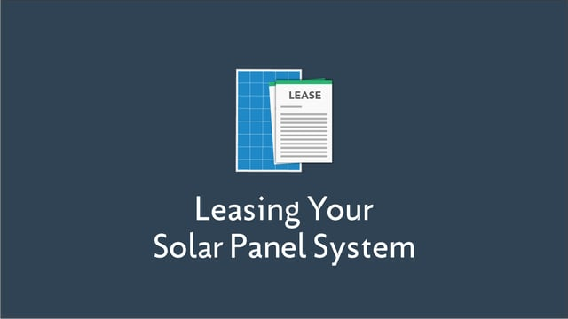 Leasing Your Solar Panel System