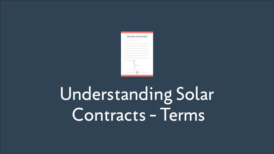 Understanding Solar Contracts