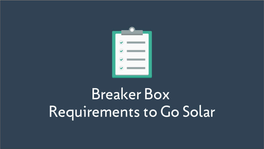 Breaker Box Requirements to Go Solar