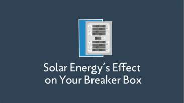 Solar Energy Effect on Breaker Box