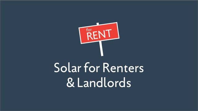 Solar for Renters and Landlords