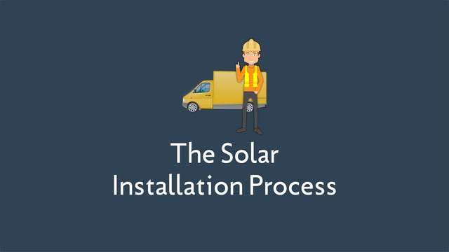The Solar Installation Process